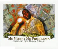 Cover The Notorious B.I.G. feat. Puff Daddy & Mase - Mo Money Mo Problems