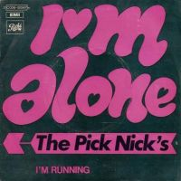 Cover The Pick Nick's - I'm Alone