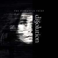 Cover The Pineapple Thief - Dissolution