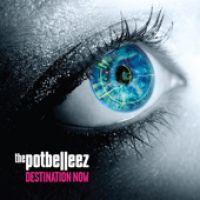 Cover The Potbelleez - Destination Now