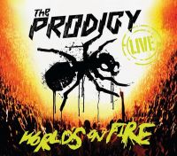 Cover The Prodigy - Live - World's On Fire