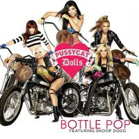 Cover The Pussycat Dolls feat. Snoop Dogg - Bottle Pop