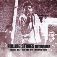 Cover The Rolling Stones - Beginnings - Volume One: From Blue Boys To Playing Chess