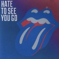 Cover The Rolling Stones - Hate To See You Go
