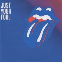 Cover The Rolling Stones - Just Your Fool