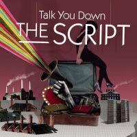 Cover The Script - Talk You Down