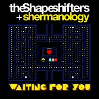 Cover The Shapeshifters & Shermanology - Waiting For You