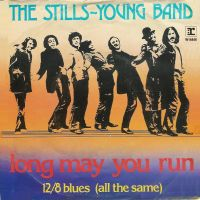 Cover The Stills-Young Band - Long May You Run