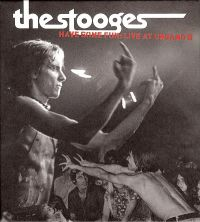 Cover The Stooges - Have Some Fun: Live At Ungano's