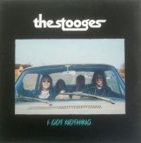 Cover The Stooges - I Got Nothing (Live)
