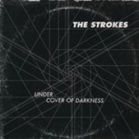 Cover The Strokes - Under Cover Of Darkness