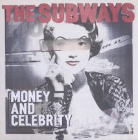 Cover The Subways - Money And Celebrity