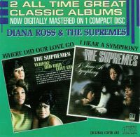 Cover The Supremes - Where Did Our Love Go / I Hear A Symphony
