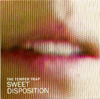 Cover The Temper Trap - Sweet Disposition