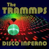 Cover The Trammps - Disco Inferno
