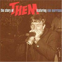 Cover Them feat. Van Morrison - The Story Of Them Featuring Van Morrison