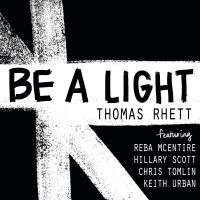 Cover Thomas Rhett feat. Reba McEntire / Hillary Scott / Chris Tomlin / Keith Urban - Be A Light
