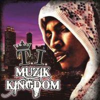 Cover T.I. - Muzik Kingdom