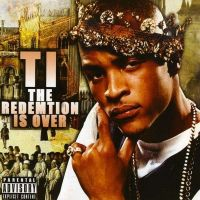 Cover T.I. - The Redemption Is Over