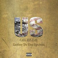 Cover T.I. - Us Or Else, Letter To The System