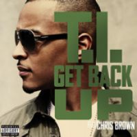 Cover T.I. feat. Chris Brown - Get Back Up