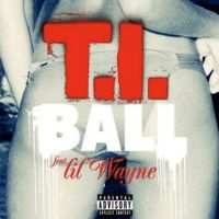 Cover T.I. feat. Lil Wayne - Ball