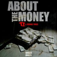 Cover T.I. feat. Young Thug - About The Money