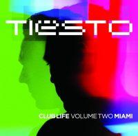 Cover Tiësto - Club Life Volume Two Miami