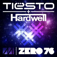 Cover Tiësto + Hardwell - Zero 76