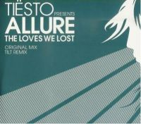 Cover Tiësto pres. Allure - The Loves We Lost