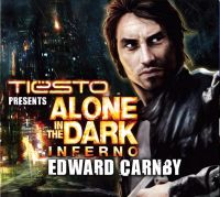 Cover Tiësto presents - Alone In The Dark: Inferno - Edward Carnby