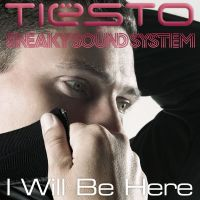 Cover Tiësto & Sneaky Sound System - I Will Be Here