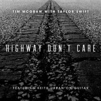 Cover Tim McGraw feat. Taylor Swift & Keith Urban - Highway Don't Care
