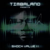 Cover Timbaland - Timbaland Presents: Shock Value II