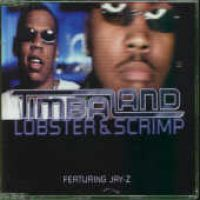 Cover Timbaland feat. Jay-Z - Lobster & Scrimp