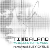 Cover Timbaland feat. Miley Cyrus - We Belong To The Music