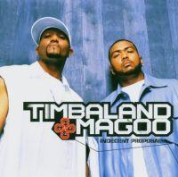 Cover Timbaland & Magoo - Indecent Proposal