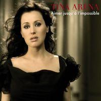 Cover Tina Arena - Aimer jusqu'à l'impossible
