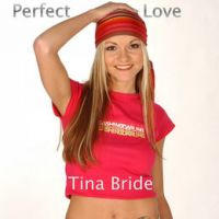 Cover Tina Bride - Perfect Love