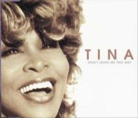 Cover Tina Turner - Don't Leave Me This Way