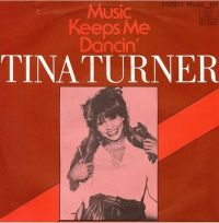 Cover Tina Turner - Music Keeps Me Dancin'