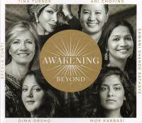 Cover Tina Turner / Ani Choying / Sawani Shende Sathaye / Dima Orsho / Mor Karbasi / Regula Curti - Awakening Beyond