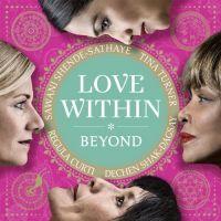 Cover Tina Turner / Regula Curti / Dechen Shak-Dagsay / Sawani Shende-Sathaye - Love Within - Beyond