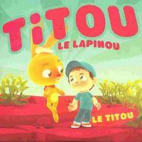 Cover Titou Le Lapinou - Le Titou