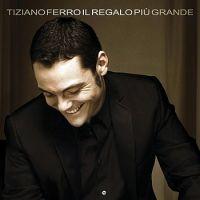 Cover Tiziano Ferro - Il regalo più grande
