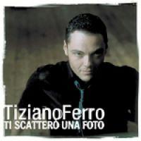 Cover Tiziano Ferro - Ti scatterò una foto