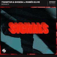 Cover Todiefor & Shoeba x Roméo Elvis - Signals