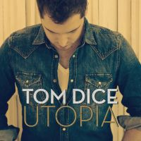 Cover Tom Dice - Utopia
