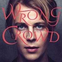 Cover Tom Odell - Wrong Crowd