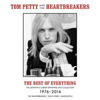 Cover Tom Petty And The Heartbreakers - The Best Of Everything - The Definitive Career Spanning Hits Collection 1976-2016